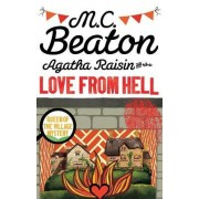 Agatha Raisin and the Love from Hell by M. C. Beaton