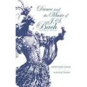 Meredith Little Dance and the Music of J. S. Bach (Music: Scholarship & Performance)