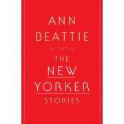 The New Yorker Stories by Ann Beattie