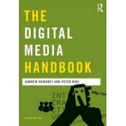 The Digital Media Handbook by Andrew Dewdney