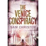 The Venice Conspiracy by Sam Christer