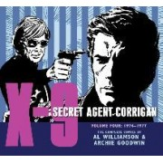 X-9: Secret Agent Corrigan Volume 4 by Archie Goodwin
