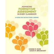 Advancing Formative Assessment in Every Classroom by Connie M Moss