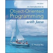 An Introduction to Object-oriented Programming with Java by C.Thomas Wu
