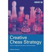 Creative Chess Strategy by Alfonso Romero