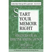 Start Your Memoir Right: Strategies for an Effective Writing Launch