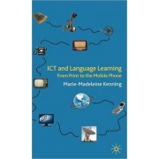 Ict And Language Learning: From Print To The Mobile Phone