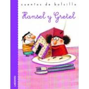 Hansel y Gretel / Hansel and Gretel by Roberto Piumini