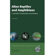 Alien Reptiles and Amphibians by Fred Kraus