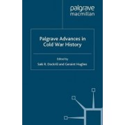 Palgrave Advances in Cold War History by Geraint Hughes