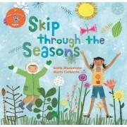 Skip Through the Seasons (Large Format) by Stella Blackstone