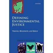Defining Environmental Justice by David Schlosberg