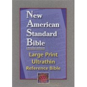 Ultrathin Reference Bible Large Print-NASB by Foundation Publications
