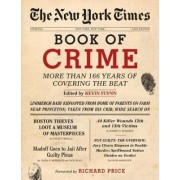 The New York Times Book of Crime by Kevin Flynn (Jo