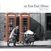 An East End Album by Steve Lewis