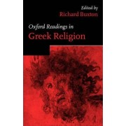 Oxford Readings in Greek Religion by Richard F. Buxton