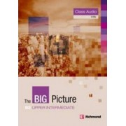 The the Big Picture Upper Intermediate Class Audio CDs by Ben Goldstein