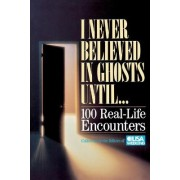 I Never Believed in Ghosts Until . . . by USA Weekend