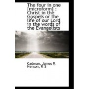 The Four in One [Microform] by James P Cadman