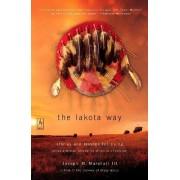 The Lakota Way by Joseph M Marshall