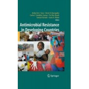 Antimicrobial Resistance in Developing Countries by An