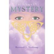 Senses of Mystery by Bernard J. Verkamp