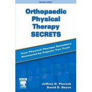 Orthopaedic Physical Therapy Secrets by Jeffrey D Placzek