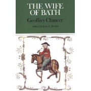 The Wife of Bath by P.G. Beidler
