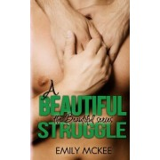 A Beautiful Struggle by Emily McKee