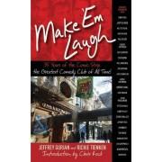 Make 'Em Laugh by Richie Tienken