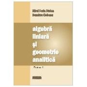 Algebra liniara si geometrie analitica.