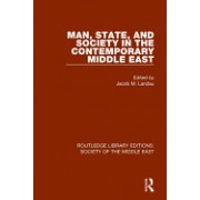 Man, State and Society in the Contemporary Middle East