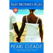 Baby Brother's Blues by Pearl Cleage