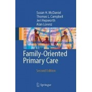 Family Oriented Primary Care by Susan H. McDaniel