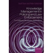 Knowledge Management in Policing and Law Enforcement by Goeffrey Dean