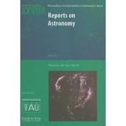 Reports on Astronomy 2006-2009 (IAU XXVIIA) 2006-2009 by Karel A. van der Hucht