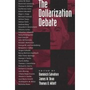 The Dollarization Debate by Dominick Salvatore