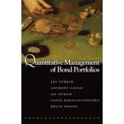 Quantitative Management of Bond Portfolios by Lev Dynkin