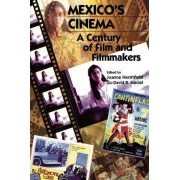 Mexico's Cinema by David R. Maciel