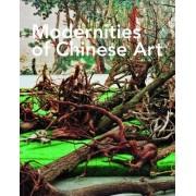 Modernities of Chinese Art by John Clark