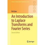 An Introduction to Laplace Transforms and Fourier Series by Phil Dyke