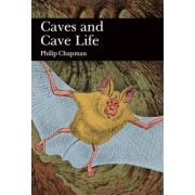 Caves and Cave Life by P. Chapman