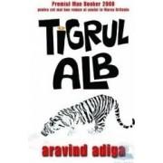 Tigrul alb - Aravind Adiga