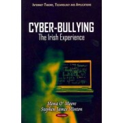 Cyber-Bullying by Mona O' Moore