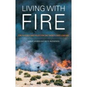 Living with Fire by Sara E. Jensen