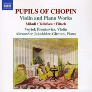 Filtsch/ Mikuli/ Tellefsen - Pupils of Chopin, Works F (0747313246076) (1 CD)