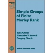Simple Groups of Finite Morley Rank by Tuna Altinel