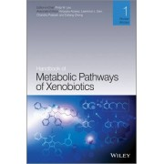 Handbook of Metabolic Pathways of Xenobiotics by Philip Lee