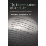 The Interpretation of Scripture by Joseph A. Fitzmyer