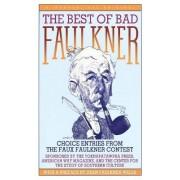 The Best of Bad Faulkner by Dean Faulkner Wells